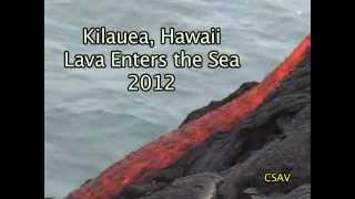 CSAV Hawaii: Lava Enters the Sea 2012