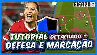 FIFA 20 | COMO DEFENDER e MARCAR (detalhado) MELHOR VÍDEO SOBRE DEFESA E MARCAÇÃO !