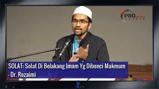 Download lagu SOLAT Solat Di Belakang Imam Yg Dibenci Makmum Dr Rozaimi MP3