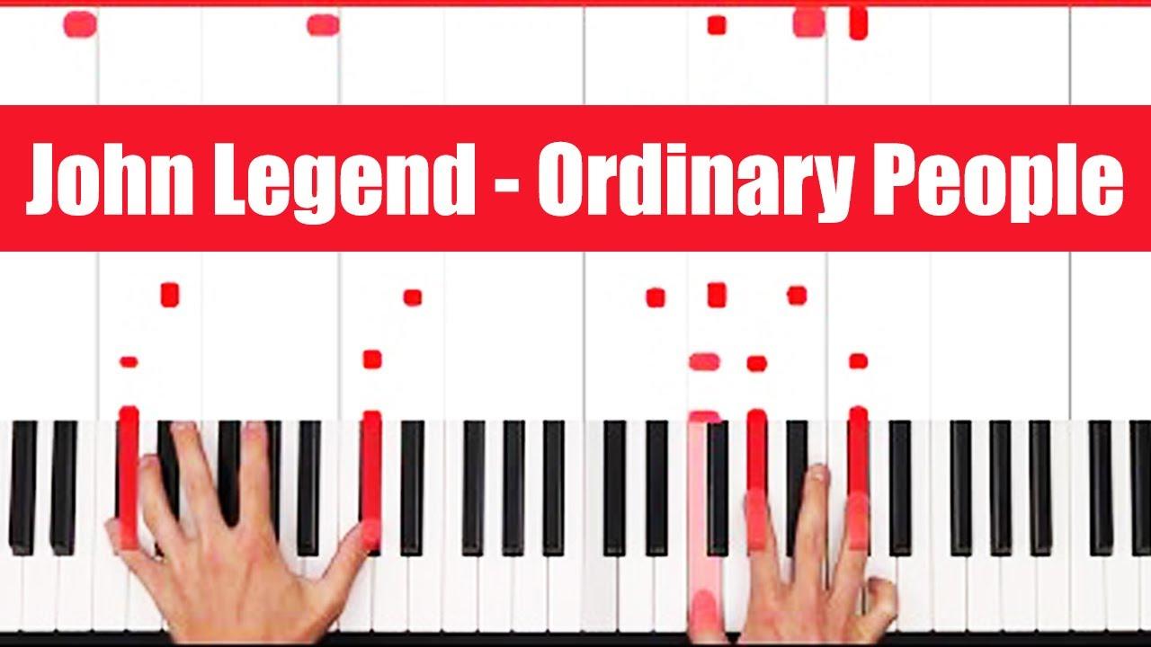 Ordinary People John Legend Piano Tutorial Lick