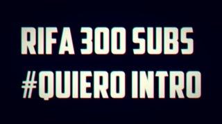AVISOS - RIFA 300 SUBS   CERRADO  