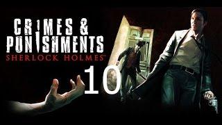 Sherlock Holmes Crimes and Punishments Прохождение на русском Часть 10 Убийство в бане