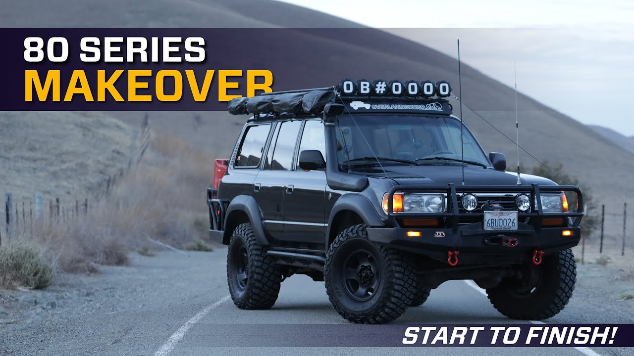 Download 80 Series Makeover - Start to Finish!