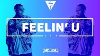 "(SOLD) Chris Brown Ft. Tyga Type Beat | RnBass 2018 | ""Feelin' U"" | FlipTunesMusic™"