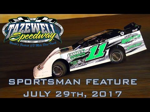 Sportsman Feature @ Tazewell Speedway 07/29/17