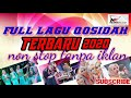 - QOSIDAH TERBARU 2020 †† FULL NON STOP TANPA  JEDA