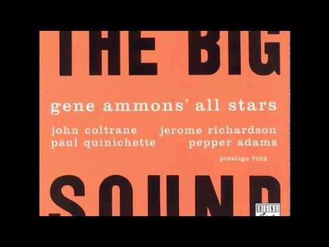 Gene Ammons' All Stars – The Big Sound (1958) (Full Album)