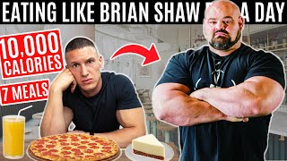 I ate Brian Shaw's 10,000 CALORIE DIET for a day | World's Strongest Man Diet