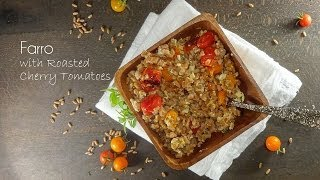 Farro with Roasted Cherry Tomatoes
