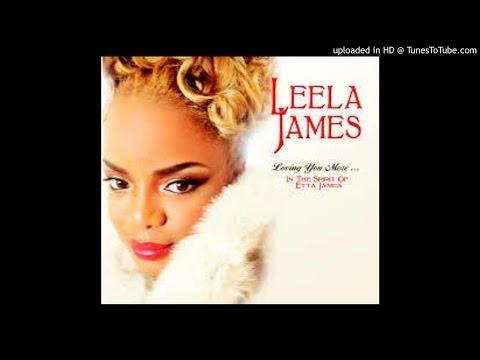 Leela James - I'd Rather Go Blind