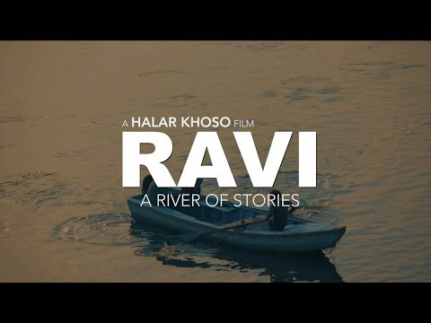 Ravi - A River of Stories | Ravi, Lahore Documentary