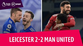 Leicester vs Manchester United (2-2) | Premier League Highlights