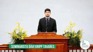 Culto da Manhã - Seminarista Davi Gripp Tavares - 12/07/2020