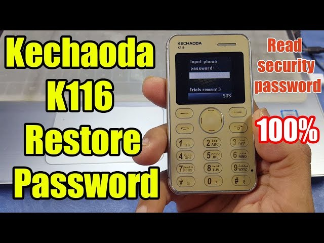 Kechaoda K116 Password Reset || Read security password - YouTube