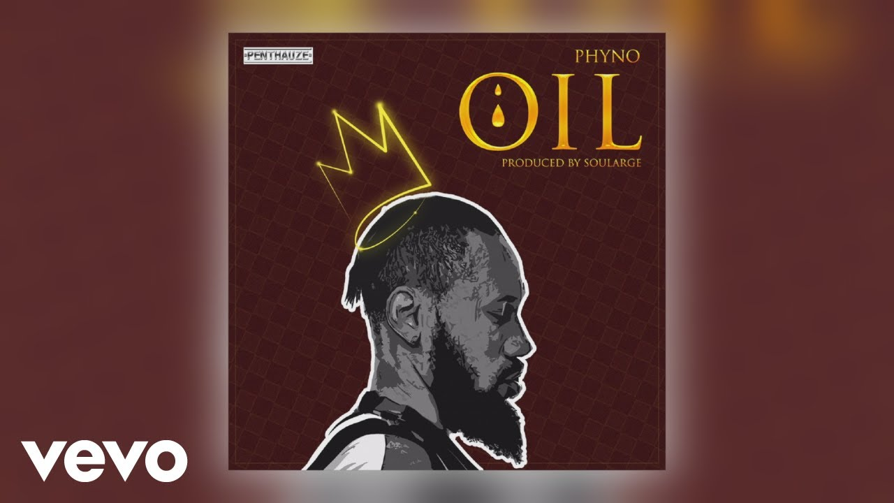 Phyno shares his gratitude to God on Oil  The Culture Custodian