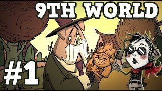 9th World - Part #1 - Hamlet Beta with Wes - Don't Starve