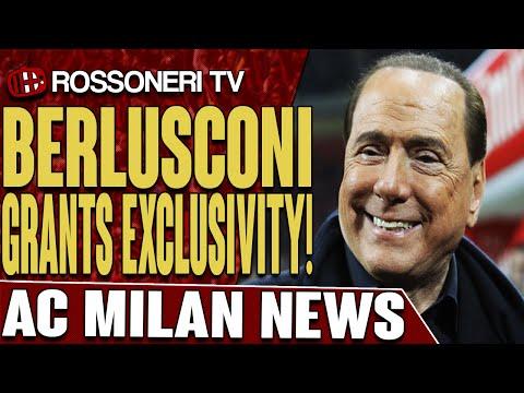 Berlusconi Grants Exclusivity! | AC Milan News | Rossoneri TV