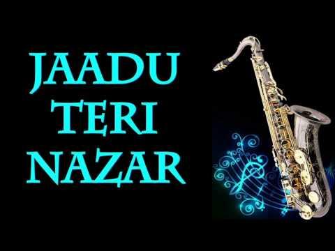 #111:-jaadu-teri-nazar-darr|-saxophone-instrumental