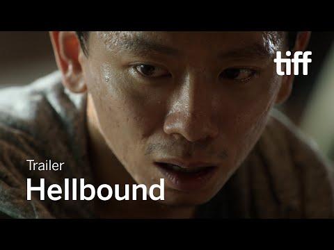 HELLBOUND Trailer | TIFF 2021