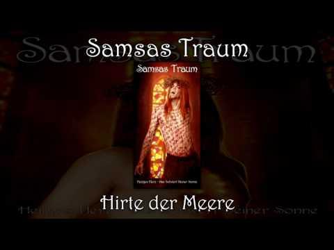 Samsas Traum - Hirte der Meere (Heiliges Herz - Das Schwert deiner Sonne)