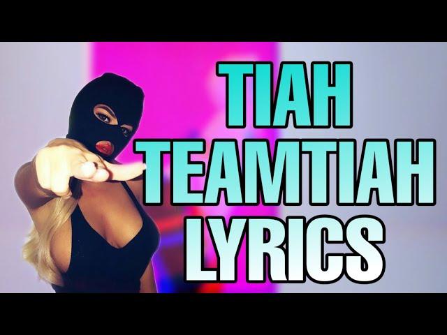 TIAH - TEAMTIAH LYRICS