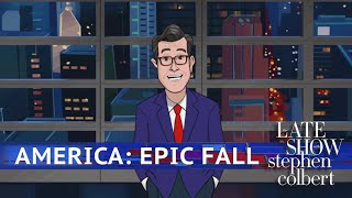 Colbert Looks Back At America's Epic Fall