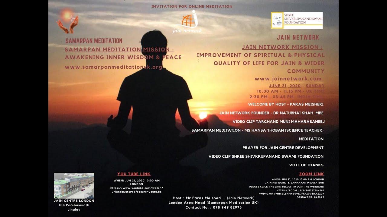 Samarpan Meditation in Affiliation with Jain Network UK Webinar dated 21st June 2020