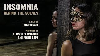 INSOMNIA | A Short Dance Film - Behind The Scenes