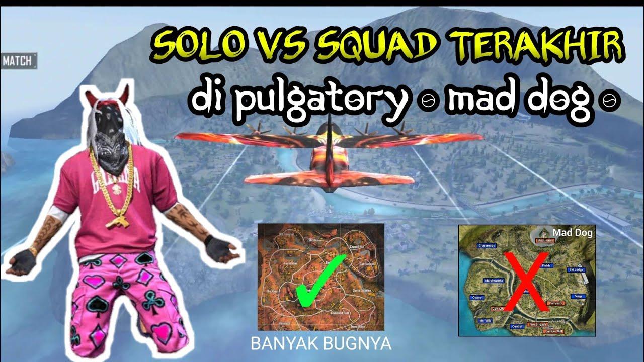 SOLO VS SQUAD TERAKHIR DI PULGATORY!! KITA JELAJAHIN SEMUA TEMPATNYA SAMPAI BOOYAH (SEDIH🤧)
