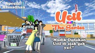 MUDIK DADAKAN!! [Ucil The Series] Spesial Ramadhan|| SAKURA SCHOOL SIMULATOR