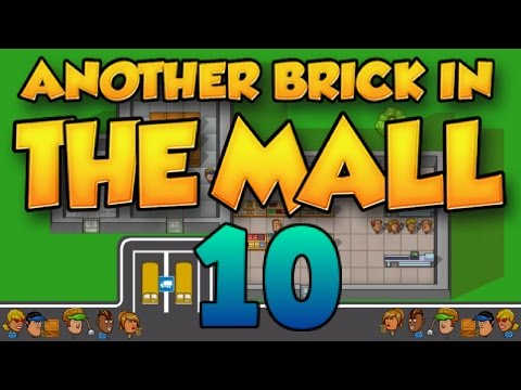 Extend The Shops! - More Staff! - Lots of Full Parking! - [ANOTHER BRICK IN THE MALL] - Episode 10