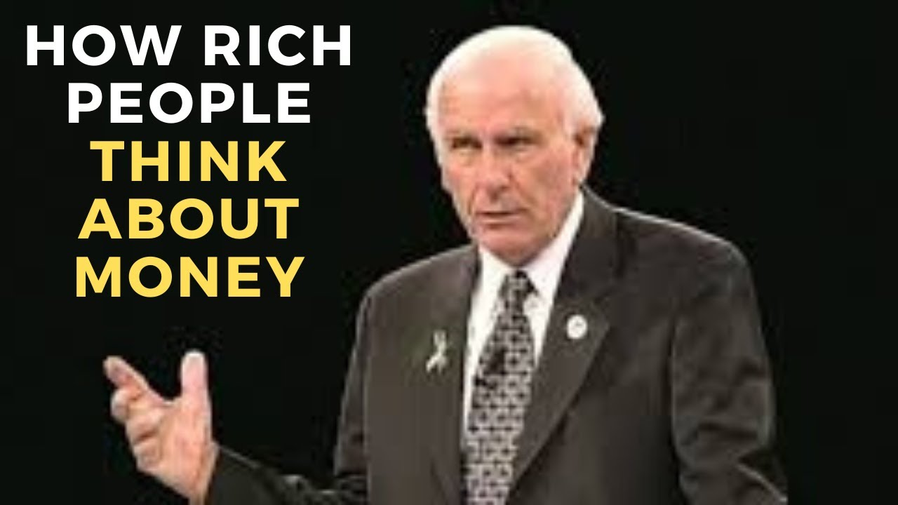 JIM ROHN THE PSYCHOLOGY OF WEALTH How to Become Rich Stay Rich| How Rich People Think about Money