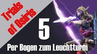 "Trials of Osiris - Per Bogen zum Leuchtturm #5 ""MONSTER GEGNER"" | Deutsch + Englisch | HD"
