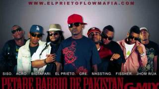 - Petare Barrio De Pakistan (G Mix)El Prieto Ft. Siso, Acro, Bigtafari, Gre, Massting