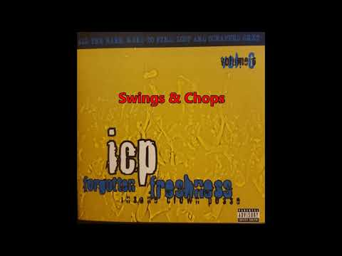Insane Clown Posse: Forgotten Freshness Vol 6 - Track #3 Swings& Chops Mp3
