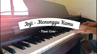 ANJI - MENUNGGU KAMU | PIANO COVER BY NY IRAWAN Ost Jelita Sejuba