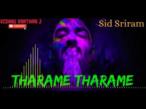tharame-tharame---sid-sriram---tamil-hit-songs
