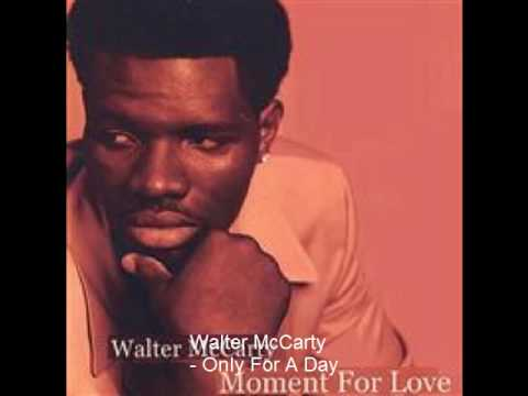 Walter McCarty - Only For A Day