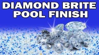 Diamond Brite Pool Finish