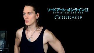 SWORD ART ONLINE 2 (OPENING 2) - COURAGE (Cover) ソードアート・オンライン II Op 2 thumbnail