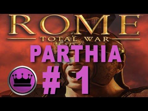 Rome Total War Parthia Campaign Part 1