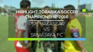 Video Gol Pertandingan PSM Makasar vs Sriwijaya FC