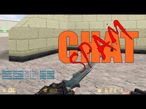 Counter Strike 1.6 Spamming Chat Or Repeatedly Text Message