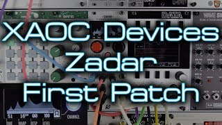XAOC Devices Zadar *FIRST PATCH* Ambience, Drones & Complex Modulation