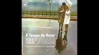 É TEMPO DE AMAR E OUTROS SUCESSOS DE ROBERTO CARLOS ORQUESTRA BRASILEIRA DE ESPETÁCULOS 1968