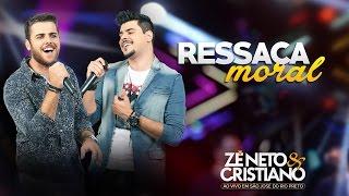 Zé Neto e Cristiano - Ressaca Moral  - (DVD Ao vivo em São José do Rio Preto)