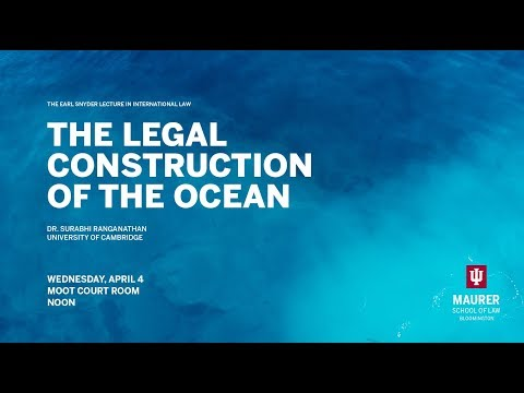 Surabhi Ranganathan: The Legal Construction of the Ocean