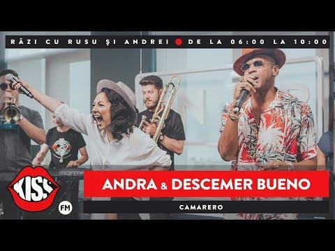 Andra feat Descemer Bueno - Camarero (Live @ KissFM)