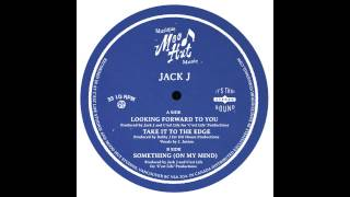 Jack J - Looking Forward to You