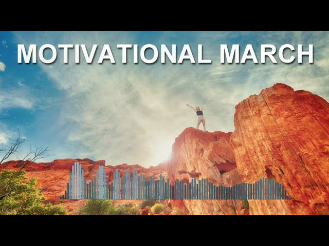 Motivational march
